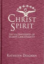 Christ Spirit: The Eschatology of Shaker Christianity