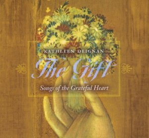 The Gift: Songs of the Grateful Heart