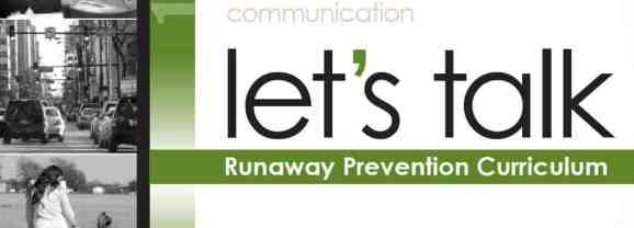 Let's Talk: FREE Runaway Prevention Curriculum