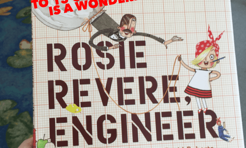 Rosie Revere Engineer…Well boys get Mustaches