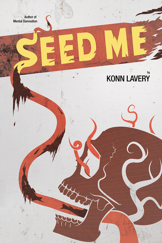 Seed Me - Horror Novels for Book Clubs