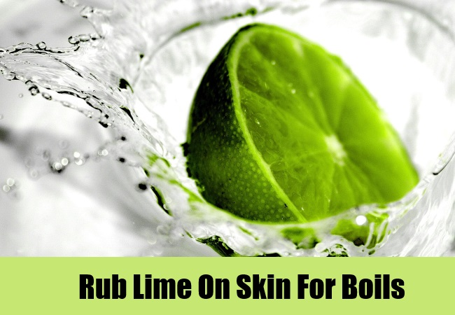 Rub Lime On Skin For Boils