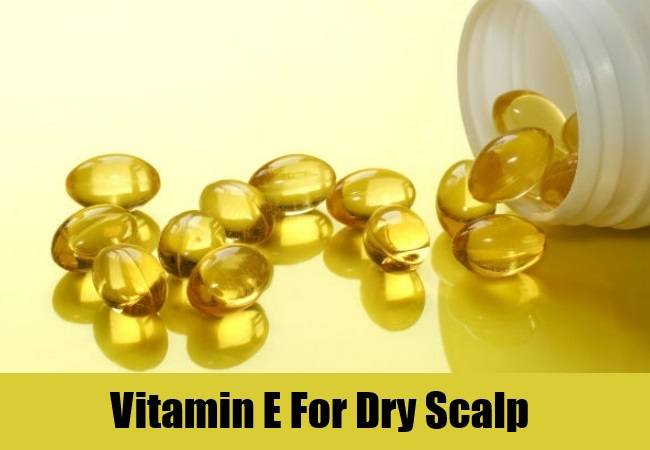Vitamin E For Dry Scalp