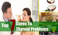 Top 7 Cures To Thyroid Problems