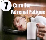 7 Cure For Adrenal Fatigue