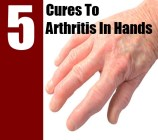 5 Cures To Arthritis In Hands