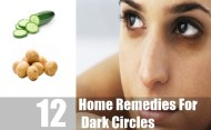 Top 12 Home Remedies For Dark Circles