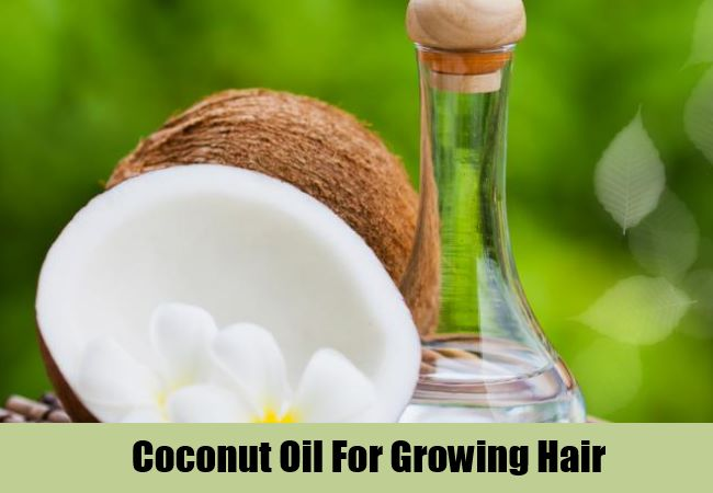 Coconut Oil For Growing Hair
