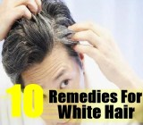 10 Home Remedies For White Hair