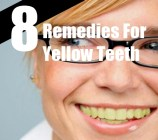 8 Remedies For Yellow Teeth