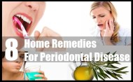 8 Essential Home Remedies For Periodontal Disease