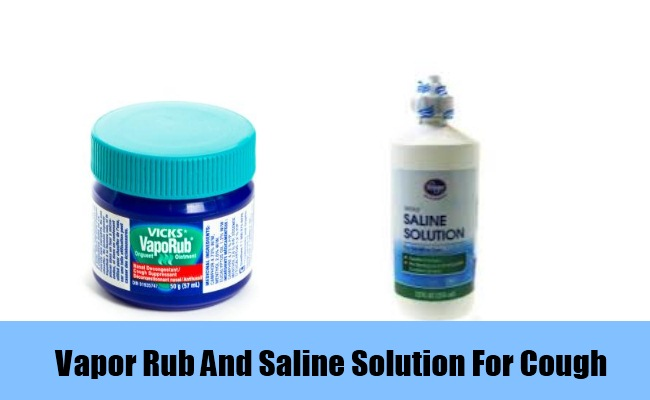 Vapor Rub And Saline Solution