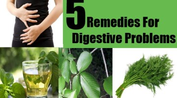 5 Remedies For Digestive Problems