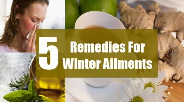 5 Remedies For Winter Ailments