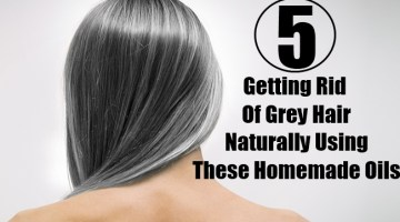 Getting Rid Of Grey Hair Naturally Using These Homemade Oils