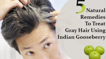 Natural Remedies To Treat Gray Hair Using Indian Gooseberry