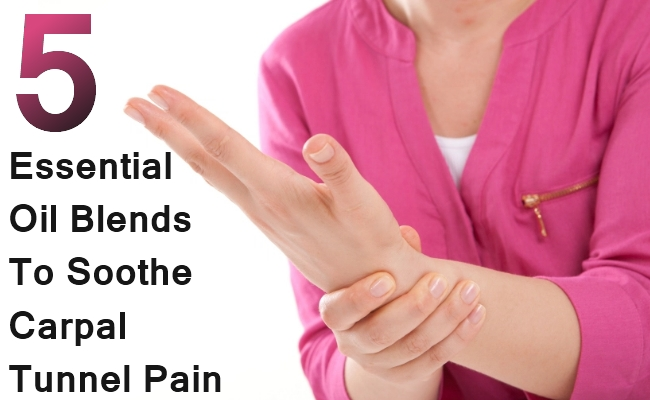 Essential Oil Blends To Soothe Carpal Tunnel Pain