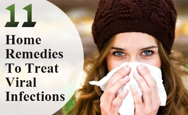 Home Remedies To Treat Viral Infections
