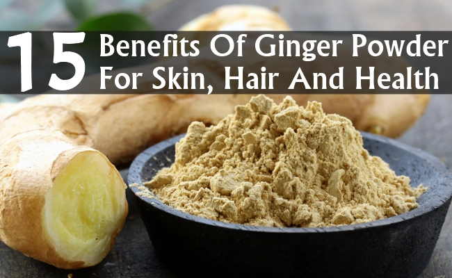 Benefits Of Ginger Powder For Skin, Hair And Health