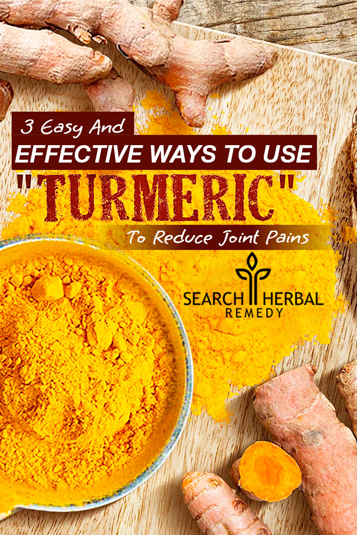 3 Easy And Effective Ways To Use Turmeric To Reduce Joint Pains