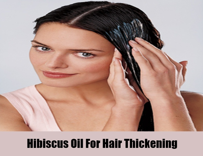 Hibiscus Oil For Hair Thickening