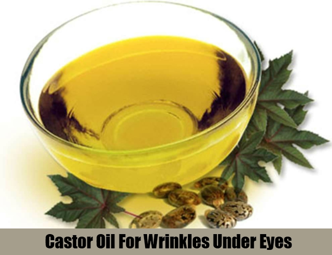 Castor Oil For Wrinkles Under Eyes