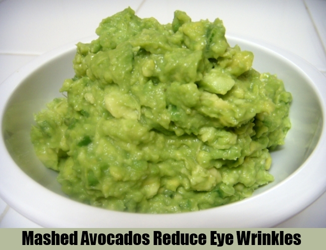 Mashed Avocados Reduce Eye Wrinkles