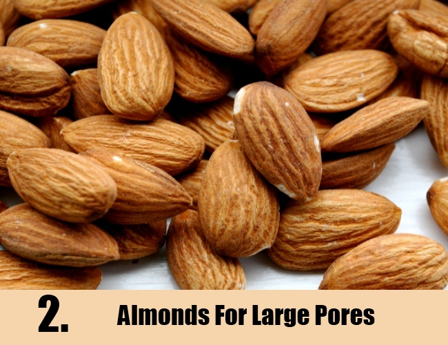 Almonds For Large Pores