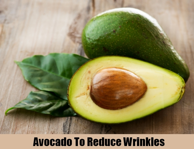 Avocado To Reduce Wrinkles