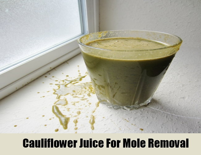 Cauliflower Juice For Mole Removal