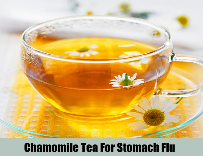 Chamomile Tea For Stomach Flu
