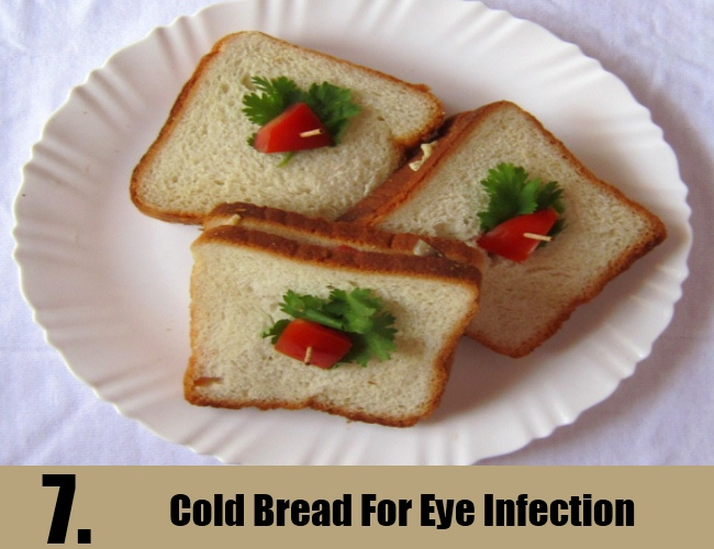 Cold Bread For Eye Infection