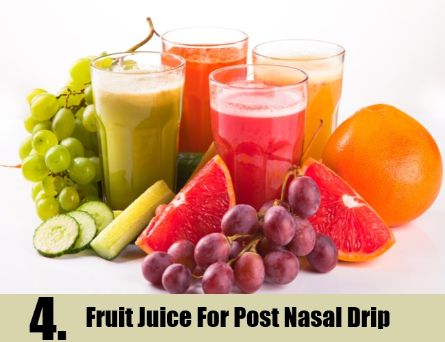 Fruit Juice For Post Nasal Drip