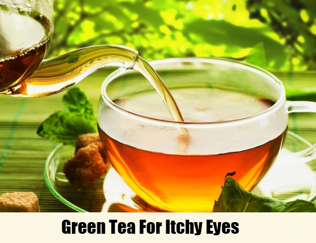 Green Tea For Itchy Eyes