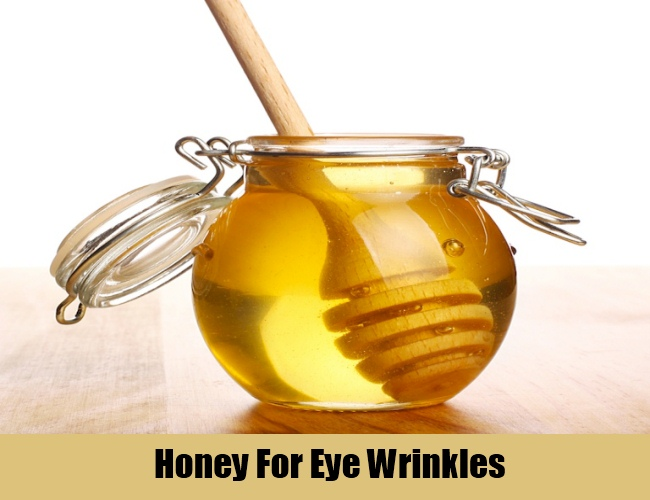 Honey For Eye Wrinkles