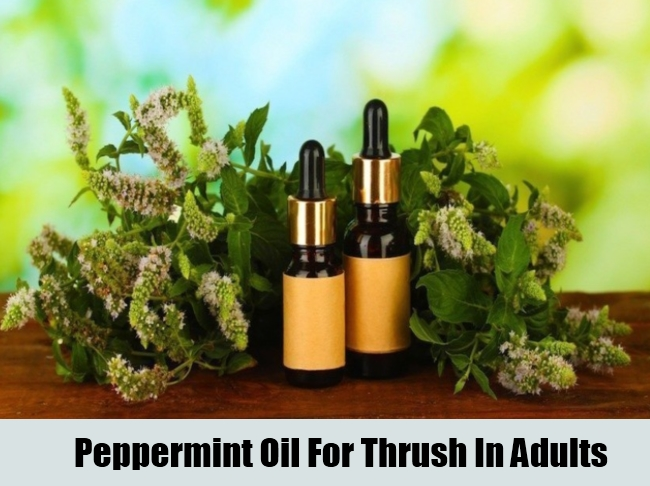 Peppermint Oil For Thrush In Adults