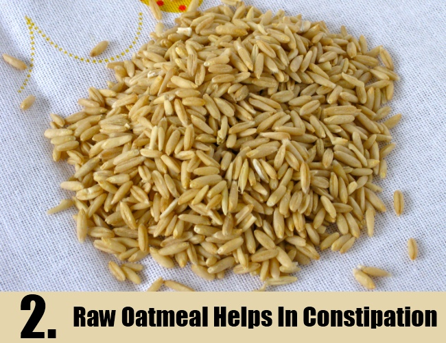 Raw Oatmeal Helps In Constipation