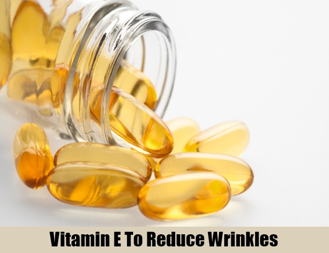 Vitamin E To Reduce Wrinkles