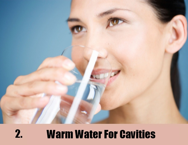 Warm Water For Cavities