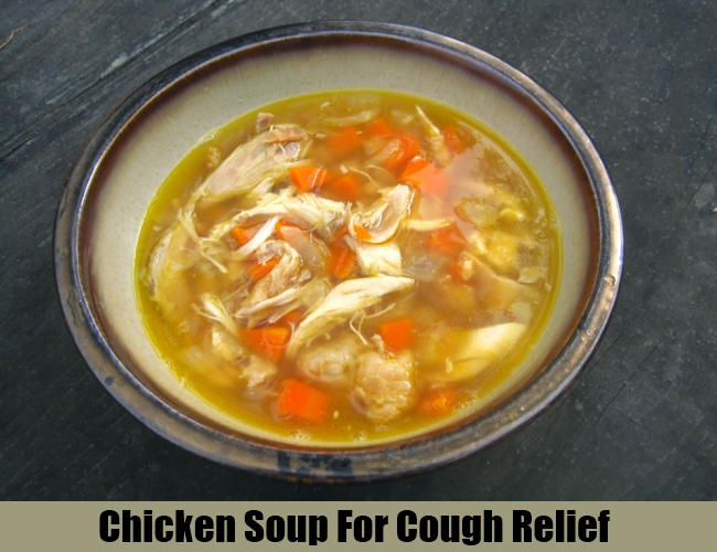 Chicken Soup For Cough Relief