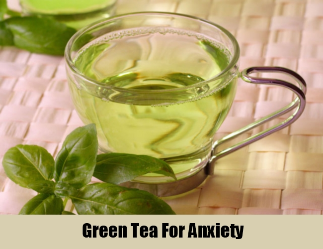Green Tea For Anxiety