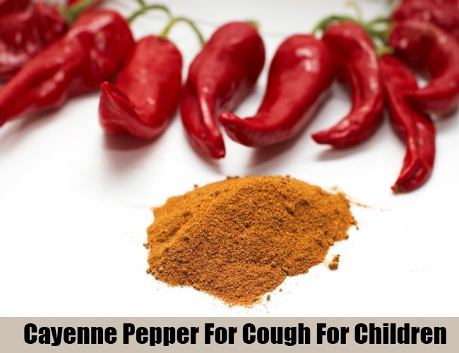 Cayenne Pepper For Cough For Children