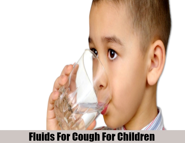 Fluids For Cough For Children