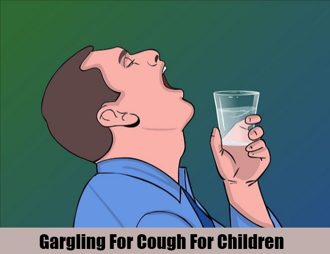 Gargling For Cough For Children