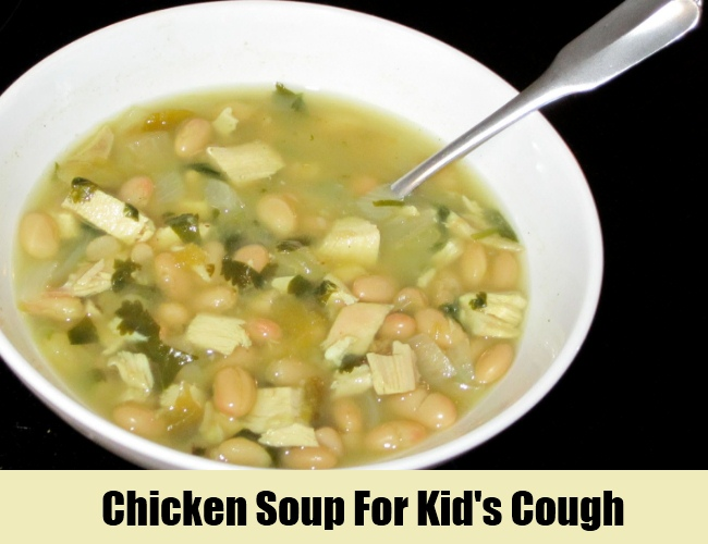 Chicken Soup For Kid's Cough