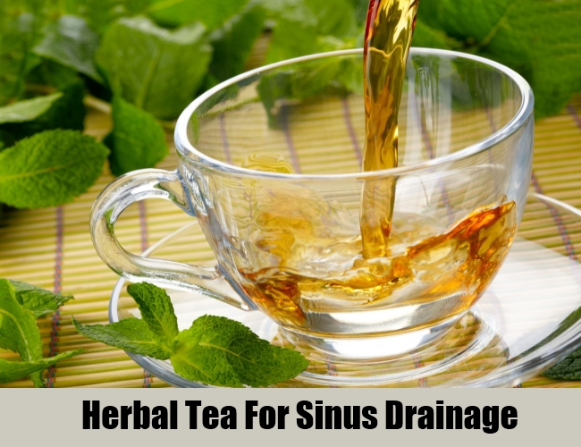 Herbal Tea For Sinus Drainage
