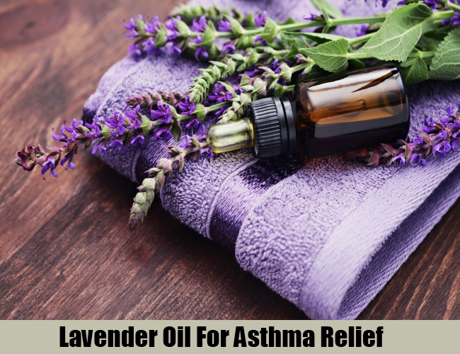 Lavender Oil For Asthma Relief