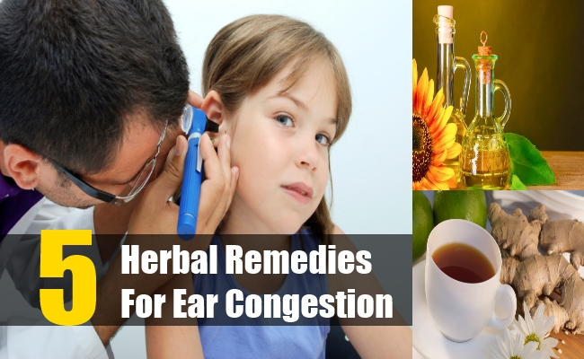 Herbal Remedies For Ear Congestion