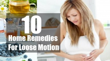 Home Remedies For Loose Motion