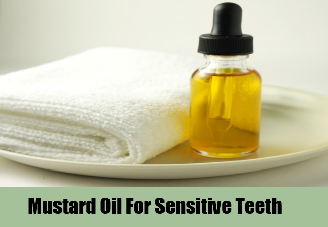 Mustard Oil For Sensitive Teeth